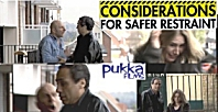 "Pukka Films - ""Considerations For Safer Restraint"" with Adrian Tyndale"